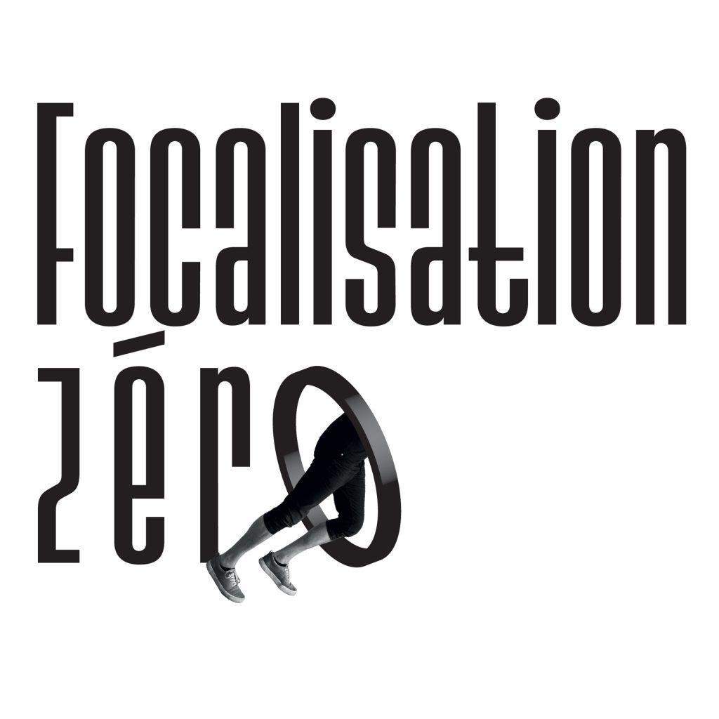 Focalisation zéro